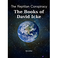 The Reptilian Conspiracy - The Books of David Icke (English Edition)