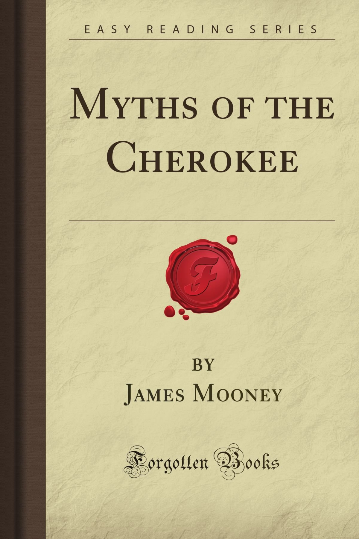 Myths of the Cherokee (Forgotten Books) pdf