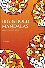 Big and Bold Mandalas Mini Colouring Book: 50 Simple Travel Size Mandalas With Thick Lines For Easy Colouring Paperback