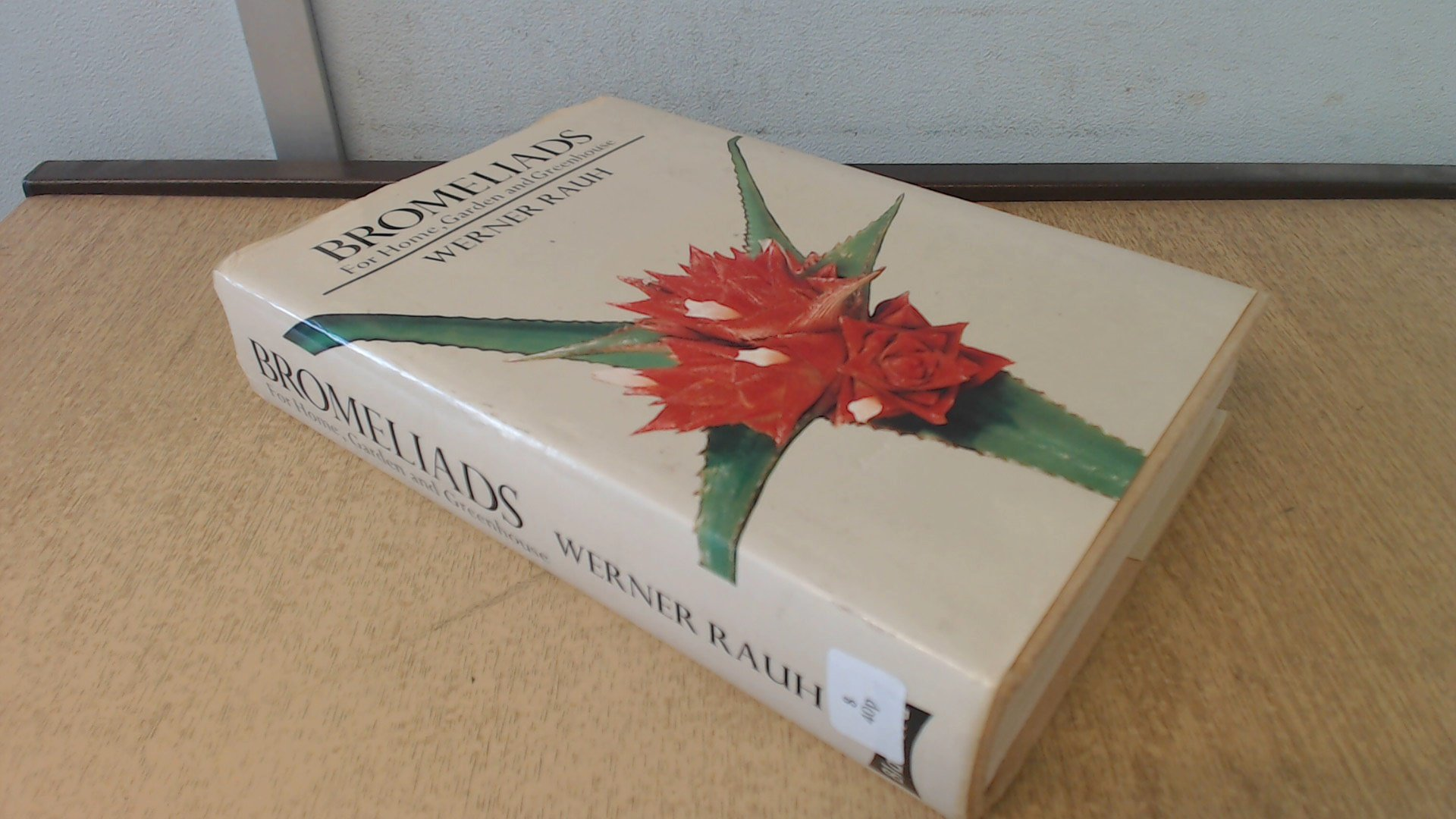 Bromeliads For Home, Garden and Greenhouse (English and German Edition)