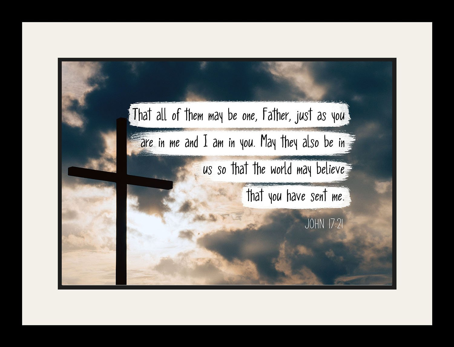 John 17:21 That all of them may be one, - Christian Poster, Print, Picture or Framed Wall Art Decor - Bible Verse Collection - Religious Gift for Holidays Christmas Baptism (19x25 Framed)