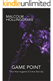 Game Point (The Harrogate Crime Series Book 4)
