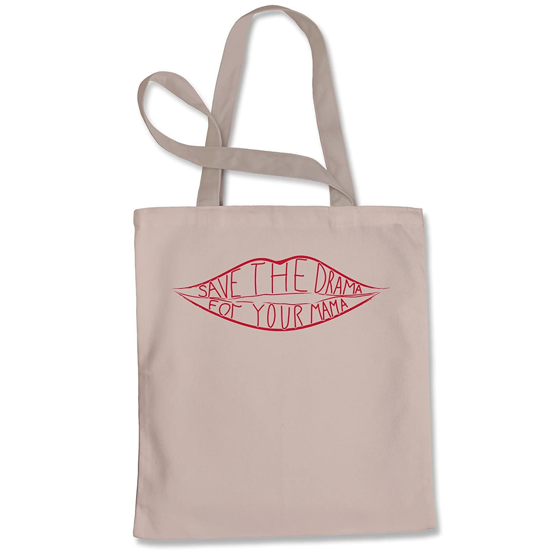Tote Bag Save The Drama For Your Mama Natural Shopping Bag
