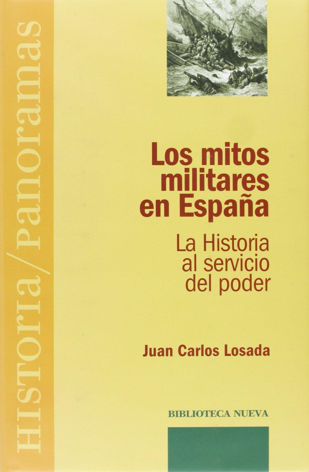 Los mitos militares en España (Historia / Panoramas): Amazon.es ...
