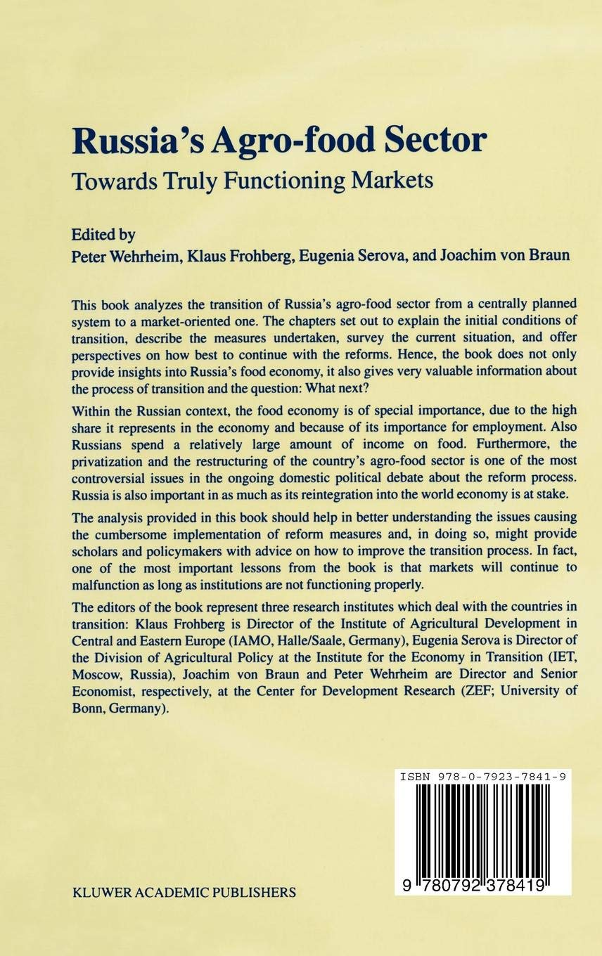 Russia's Agro-Food Sector: Towards Truly Functioning Markets