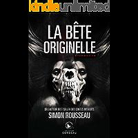 La bête originelle (French Edition)