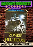 Zombie Hell House – Digitally Remastered
