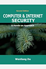 Computer & Internet Security: A Hands-on Approach Hardcover