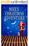 Max's Christmas Adventure (Shadows from the Past Book 9)