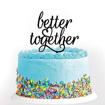 Black Better Together Romantic Wedding Cake Topper Elegant For Anniversary