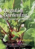 Organic Gardening: The Natural No-dig Way full colour edn