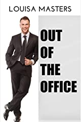 Out of the Office Kindle Edition