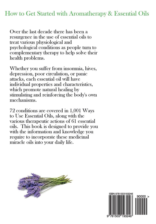 1, 001 Ways to Use Essential Oils - including 61 Essential Oils: Beth  Jones: 9781503193246: Amazon.com: Books