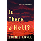 Is There a Hell?: You Can Count On It!