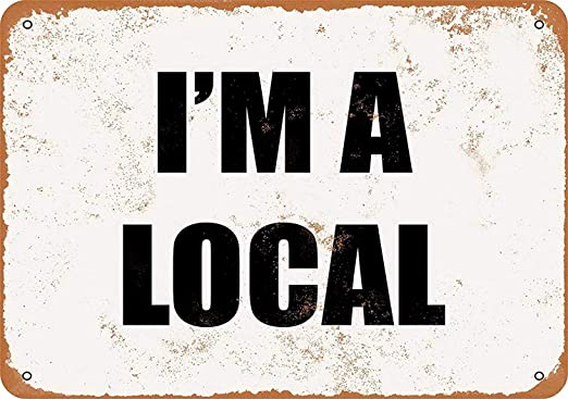 Hunnry Im a Local Póster De Pared Metal Vintage Placa ...