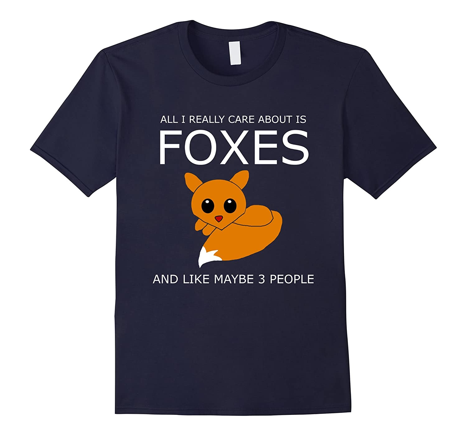 All I Really Care About Is Foxes T Shirt-Vaci