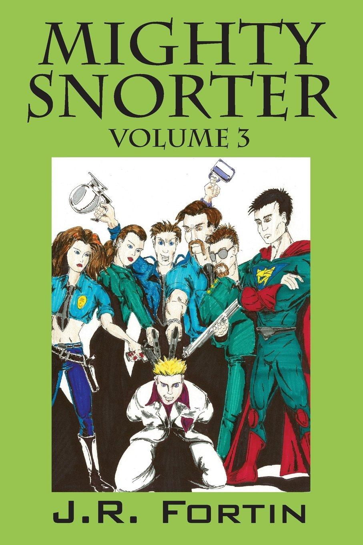 Download Mighty Snorter: Volume 3 pdf epub