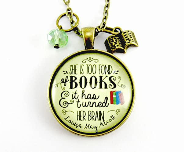 "Book Necklace She is Too Fond of Books Author Louisa May Alcott Wuthering Heights Quotation Book Charm Jewelry Writer Swag 1.20"" Glass Vintage Inspired Round Bronze Pendant Necklace"