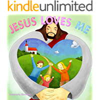 Jesus Loves Me: Picture Book for Children