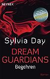 Dream Guardians - Begehren: Dream Guardians 2 - Roman (Dream-Guardians Serie) (German Edition)