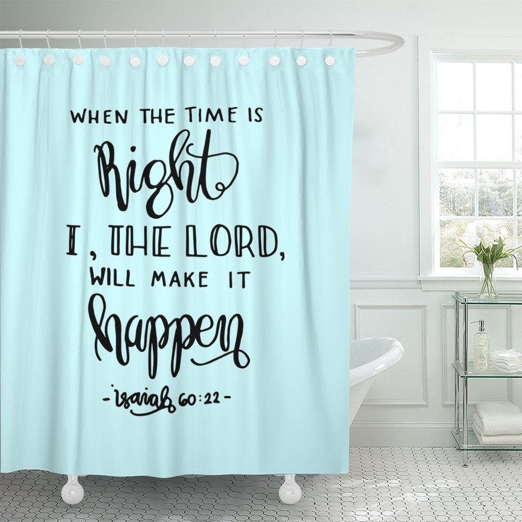 TOMPOP Shower Curtain When the Time Is Right I Lord Will Make It Happen Lettering Bible Verse Modern Calligraphy Christian Waterproof Polyester Fabric 72 x 72 inches Set with Hooks