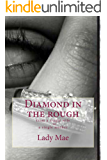 Diamond in the rough:From a single WifeTo A single mom