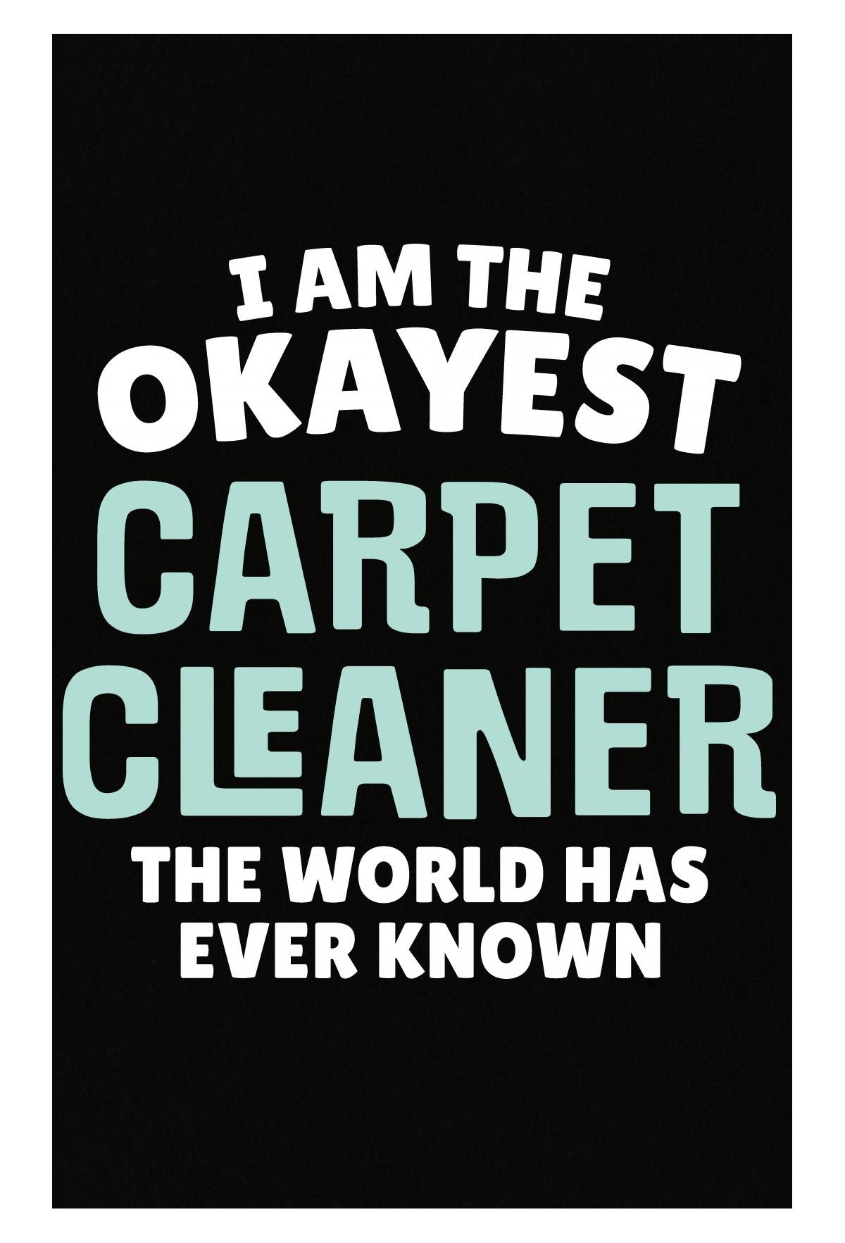 Gift For Carpet Cleaner Work Job Coworker Present - Poster