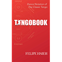 TANGOBOOK: Dance Notation of The Classic Tango book cover