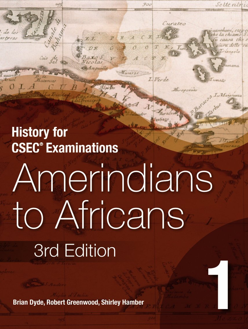 History for CSEC Examinations: Amerindians to Africans Book 1 Text fb2 book