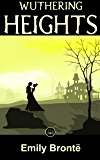 Wuthering Heights: FREE Jane Eyre By Charlotte Brontë, 100% Formatted, Illustrated - JBS Classics (100 Greatest Novels of All Time Book 75)