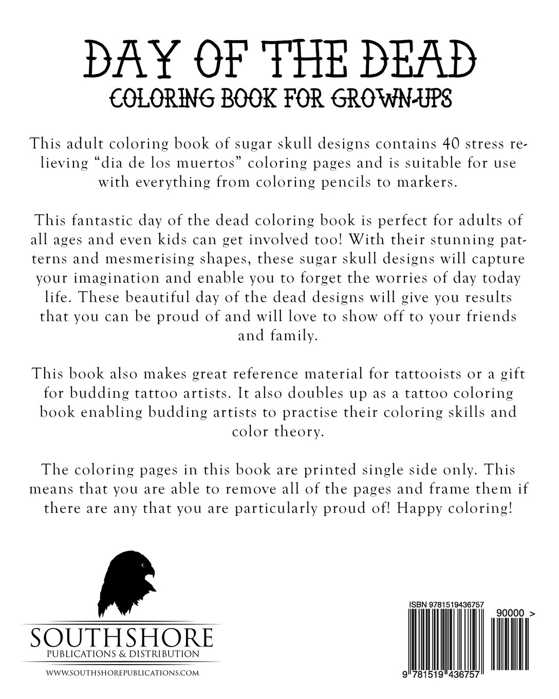 The coloring book of the dead - Day Of The Dead Coloring Book For Grown Ups Dia De Los Muertos Themed Sugar Skull Coloring Pages For Adults Day Of The Dead Coloring Books Volume 1