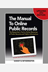 The Manual to Online Public Records: The Researcher's Tool to Online Resources of Public Records and Public Information Paperback