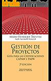 Gestion de Proyectos: Guia para las Certificaciones CAPM y PMP