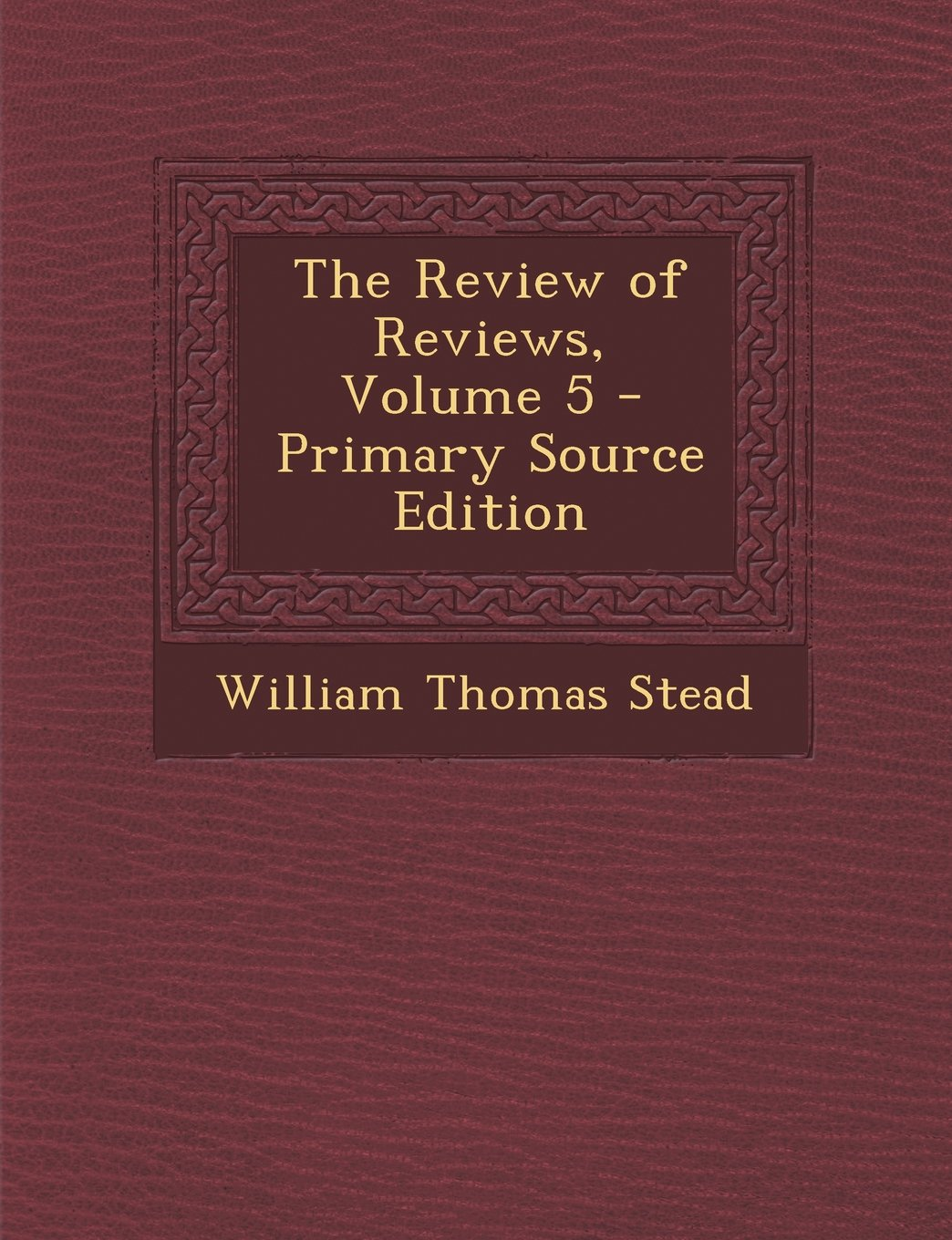 Download Review of Reviews, Volume 5 pdf epub