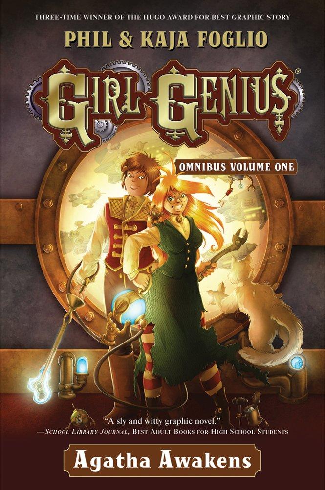 Girl Genius Omnibus Volume One: Agatha Awakens pdf epub