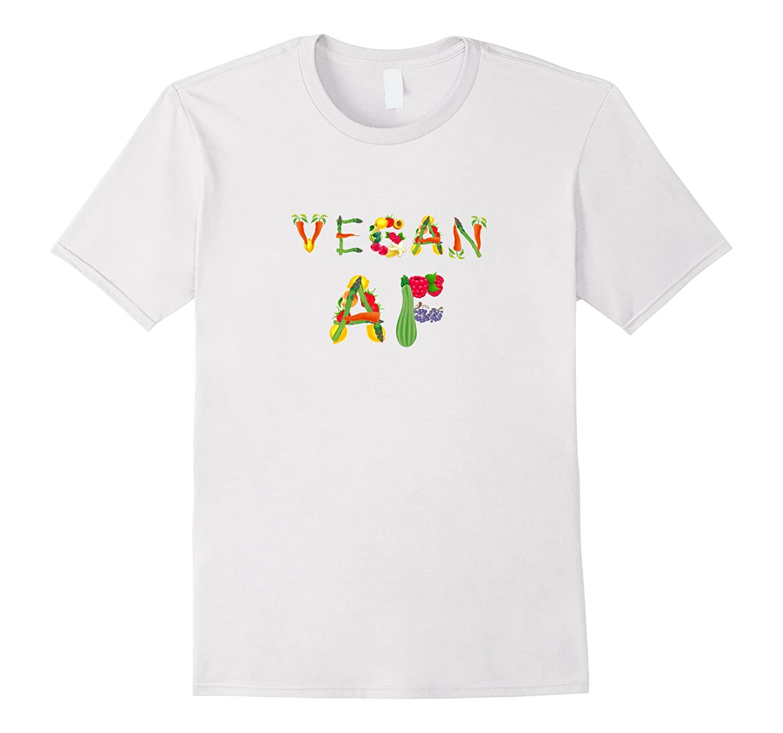 Vegan AF T-shirt Funny Humor Gifts Women Mothers Day Shirt-Vaci