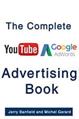 The Complete Google AdWords and YouTube Advertising Book Kindle Edition