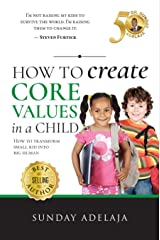 How to create core values in a child