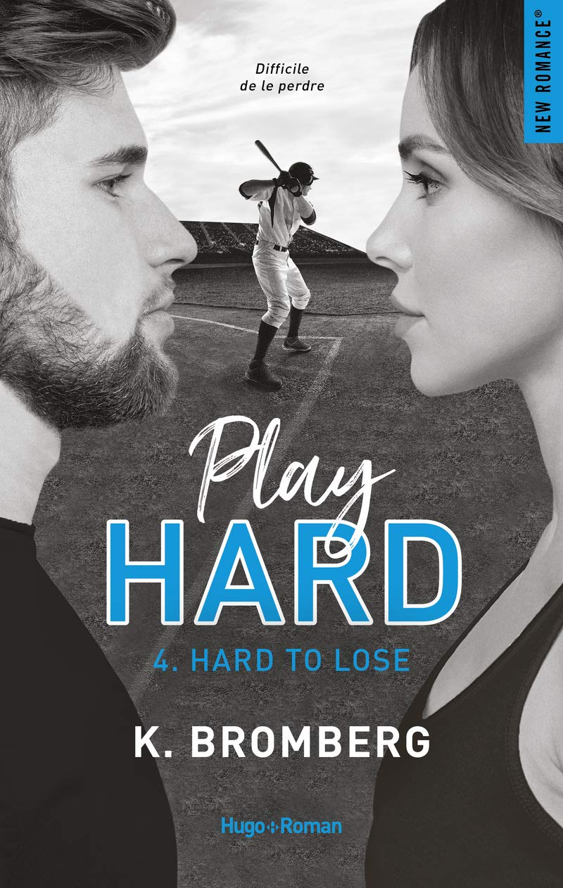 Play hard - Tome 4 : Hard to lose de K. Bromberg 71qMBBxZ6vL