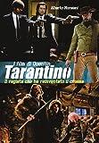 I film di Quentin Tarantino. Il regista che ha reinventato il cinema. Ediz. illustrata