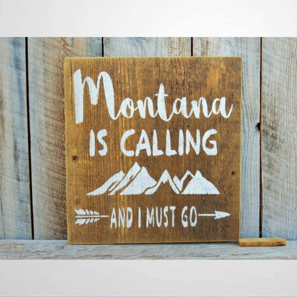 BYRON HOYLE Wooden Sign Montana is Calling and I Must Go Rustic Home Decor Montana Decor Mountain Home Lodge Decor Rustic Cabin Sign Wood Plaque Wall Art Funny Wood Sign Wall Hanger Home Decor