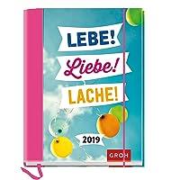 Lebe! Liebe! Lache! 2019: Terminplaner mit Wochenkalendarium | Maße (BxH): 12x15,5cm