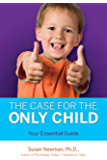 The Case for Only Child: Your Essential Guide