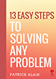 13 Easy Steps to Solving Any Problem (Rupa Quick Reads)