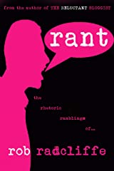 RANT: the rhetoric ramblings of... Kindle Edition