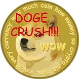 DOGE CRUSH. MUCH WOW.