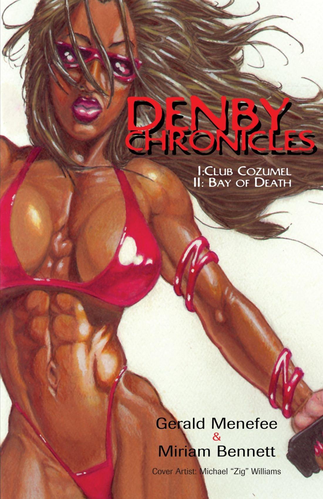 Download Denby Chronicles: I:Club Cozumel II: Bay of Death pdf