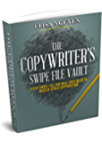 The Copywriter's Swipe File Vault: Every Swipe File You Wil Ever Need To Master Speed Copywriting