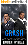 CRASH: The Heart unleashed and the Soul untamed (Steps ahead / Days behind Book 1)