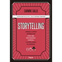 Storytelling. Aprenda a Contar Histórias com Steve Jobs, Papa Francisco, Churchill e Outras Lendas da Liderança